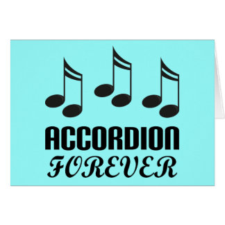 Accordion Forever Music Gift Greeting Card