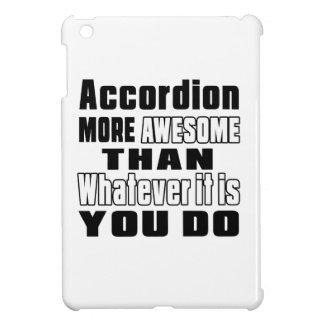Accordion more awesome whatever you do iPad mini case