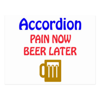 accordion Pain now beer later Postcard