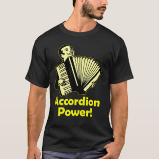 Accordion Power! T-Shirt