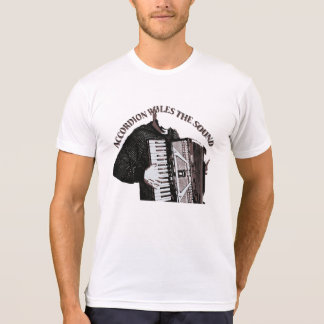 Accordion rules the sound T-Shirt