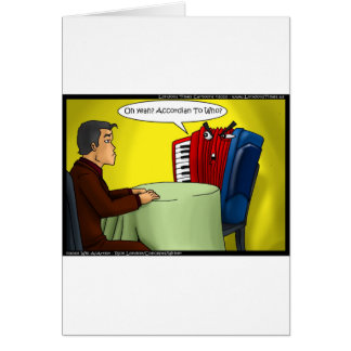 Accordion To Who Funny Gifts Tees & Cards