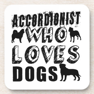 ACCORDIONIST Who Loves Dogs Beverage Coaster
