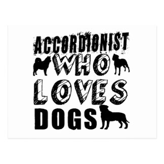 ACCORDIONIST Who Loves Dogs Postcard