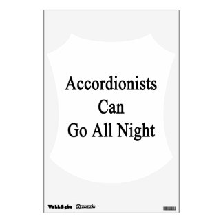 Accordionists Can Go All Night Room Decals