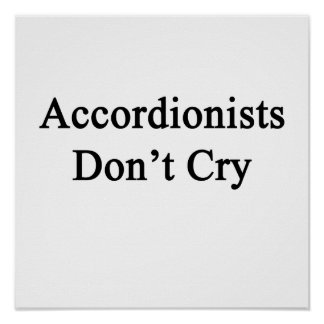 Accordionists Don't Cry Poster
