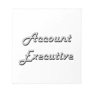 Account Executive Classic Job Design Scratch Pads