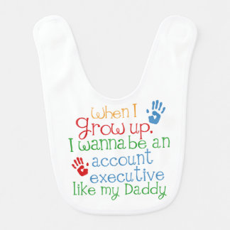 Account Executive Like My Dad Baby Bib