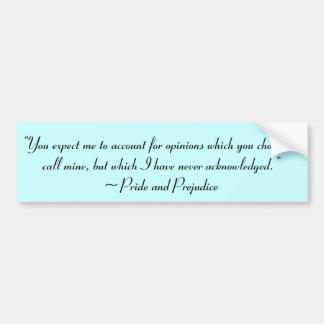 Account for Opinions Jane Austen Quote Bumper Sticker