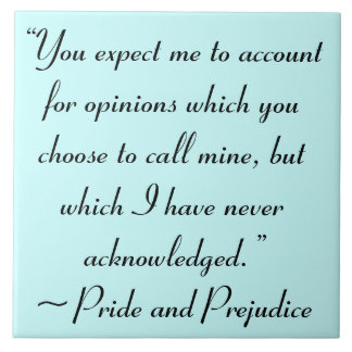 Account for Opinions Jane Austen Quote Ceramic Tile