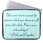 Account for Opinions Jane Austen Quote Computer Sleeves