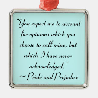 Account for Opinions Jane Austen Quote Metal Ornament