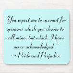 Account for Opinions Jane Austen Quote Mouse Pad