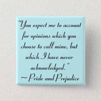 Account for Opinions Jane Austen Quote Pinback Button
