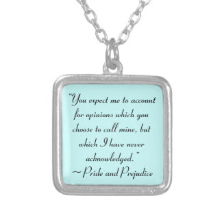 Account for Opinions Jane Austen Quote Square Pendant Necklace