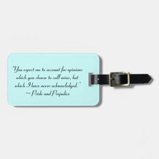 Account for Opinions Jane Austen Quote Tag For Luggage