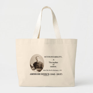Accountability Mother Caution Bierce Dictionary Large Tote Bag