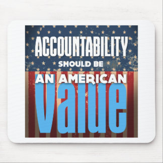 Accountability Should Be An American Value, Grunge Mouse Pad