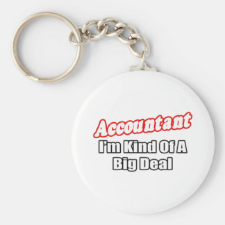 Accountant...Big Deal Basic Round Button Keychain