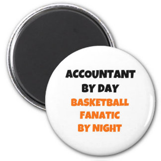 Accountant by Day Basketball Fanatic by Night 2 Inch Round Magnet