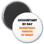 Accountant by Day Basketball Fanatic by Night Fridge Magnet