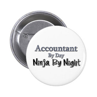 Accountant By Day, Ninja By Night Button