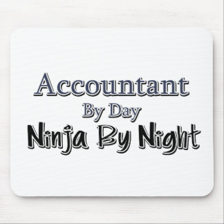 Accountant By Day, Ninja By Night Mouse Pad