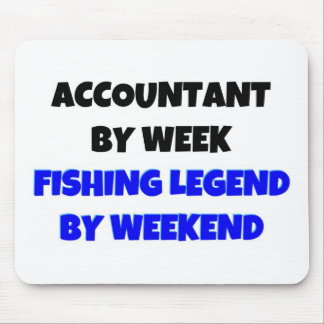 Accountant by Week Fishing Legend By Weekend Mouse Pad