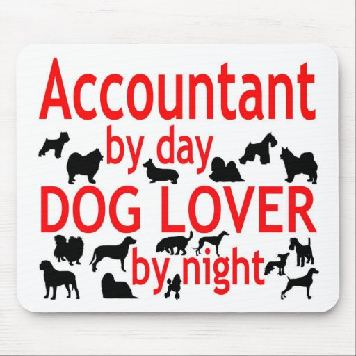 Accountant Dog Lover Mouse Pads