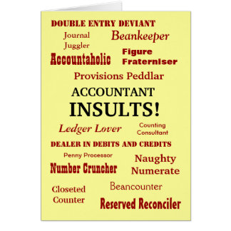 ACCOUNTANT INSULTS !! Cruel Funny Birthday Card