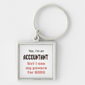 Accountant Powers Funny Office Humor Saying Keychain