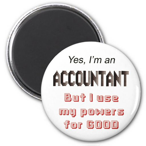 Accountant Powers Funny Office Humor Saying Magnets