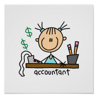 Accountant Stick Figure Posters