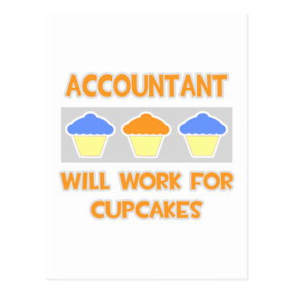 Accountant ... Will Work For Cupcakes Postcard