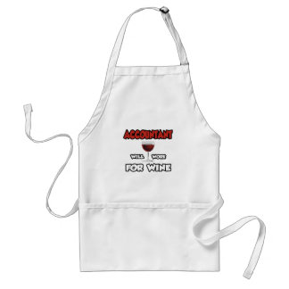 Accountant ... Will Work For Wine Adult Apron