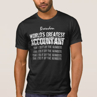ACCOUNTANT World's Greatest Gift C2A Tee Shirt