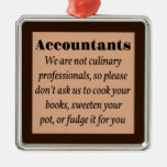 Accountants, Cook the Books Square Metal Christmas Ornament