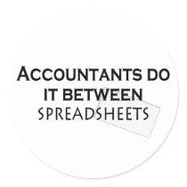 Accountants do it! classic round sticker