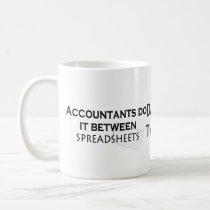 Accountants do it! coffee mug