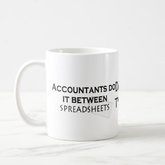 Accountants do it! coffee mug