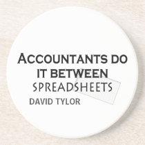 Accountants do it! drink coaster
