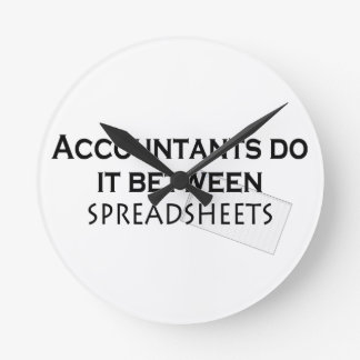 Accountants do it! round clock