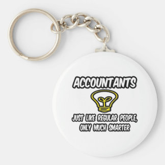 Accountants...Like Regular People, Only Smarter Basic Round Button Keychain
