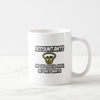 Accountants...Like Regular People, Only Smarter Classic White Coffee Mug
