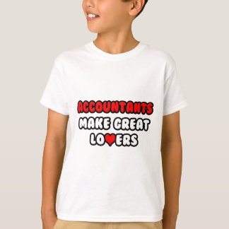 Accountants Make Great Lovers T-Shirt