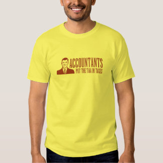 Accountants Put The T&A In Taxes Shirt