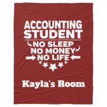 Accounting College Major No Sleep No Money No Life Fleece Blanket
