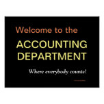Accounting Department Sign Inspirational Poster