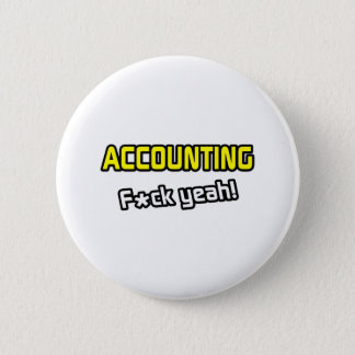 Accounting ... F-ck Yeah! Button