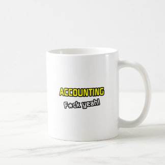 Accounting ... F-ck Yeah! Coffee Mug